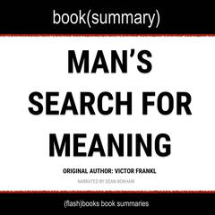 Man's Search For Meaning by Viktor Frankl - Book Summary by FlashBooks  audiobook