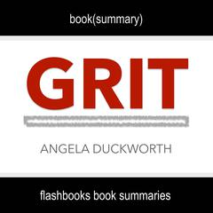 Grit by Angela Duckworth - Book Summary by FlashBooks  audiobook