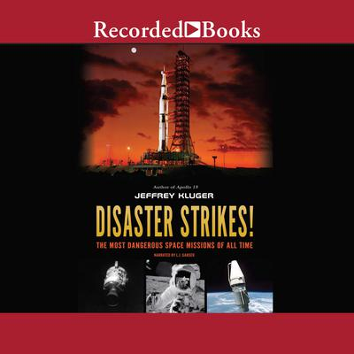 Disaster Strikes! by Jeffrey Kluger audiobook