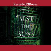 To Best the Boys by  Mary Weber audiobook