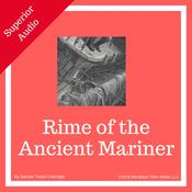Rime of the Ancient Mariner by  Samuel Taylor Coleridge audiobook