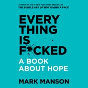 Everything is F*cked ANZ by  Mark Manson audiobook
