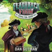 Flashback Four #4: The Hamilton-Burr Duel by  Dan Gutman audiobook