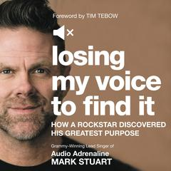 Losing My Voice to Find It by Mark Stuart audiobook