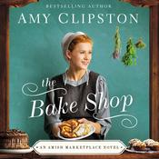 The Bake Shop by  Amy Clipston audiobook