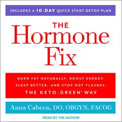 The Hormone Fix by Anna Cabeca, DO, OBGYN, FACOG audiobook