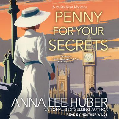 Penny for Your Secrets by Anna Lee Huber audiobook