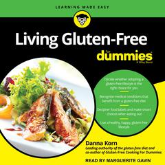 Living Gluten-Free For Dummies by Danna Korn audiobook