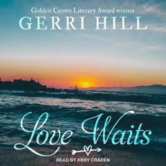 Love Waits by Gerri Hill audiobook