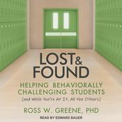 Lost and Found by  Ross W. Greene PhD audiobook
