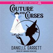Couture and Curses by  Danielle Garrett audiobook