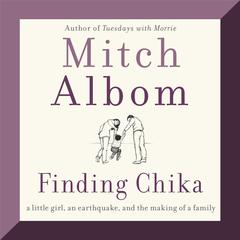 Finding Chika by Mitch Albom audiobook