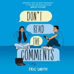 Don't Read the Comments by Eric Smith audiobook