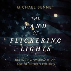 The Land of Flickering Lights by Michael Bennet audiobook