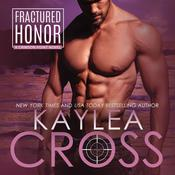 Fractured Honor by  Kaylea Cross audiobook