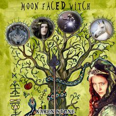 Moon Faced Witch by Karen Stone audiobook