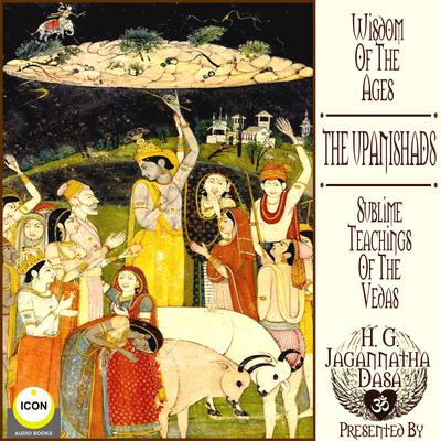 Wisdom Of The Ages by H.G. Jagannatha Dasa audiobook