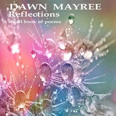 Reflections by Dawn Mayree audiobook