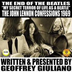 The End Of The Beatles  by Geoffrey Giuliano audiobook