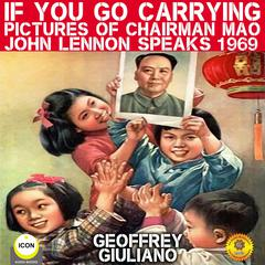 If You Go Carrying Pictures Of Chairman Mao  by Geoffrey Giuliano audiobook