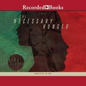 The Necessary Hunger by  Nina Revoyr audiobook