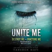 Unite Me by  Tahereh Mafi audiobook