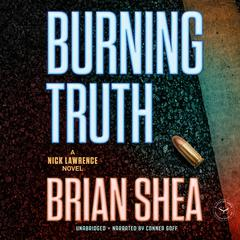 Burning Truth by Brian Shea audiobook