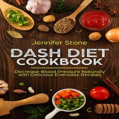 DASH Diet Cookbook by Jennifer Stone audiobook