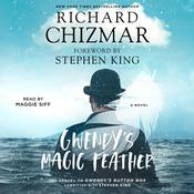 Gwendy's Magic Feather by  Richard Chizmar audiobook