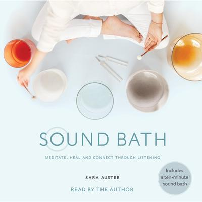 Sound Bath by Sara Auster audiobook