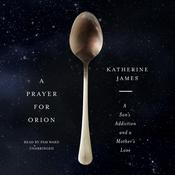 A Prayer for Orion by  Katherine James audiobook