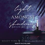 A Light Amongst Shadows by  Rowan Altwood audiobook