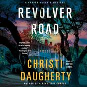 Revolver Road by  Christi Daugherty audiobook