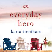 An Everyday Hero by  Laura Trentham audiobook