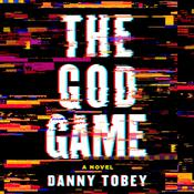 The God Game by  Danny Tobey audiobook