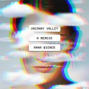 Uncanny Valley by  Anna Wiener audiobook
