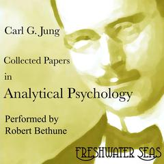 Collected Papers in Analytical Psychology by Carl Jung audiobook