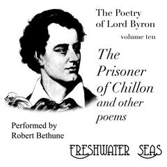 The Poetry of Lord Byron, Volume X:  by Byron audiobook