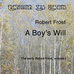 The Early Poetry of Robert Frost volume 1  by Robert Frost audiobook