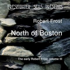 The Early Poetry of Robert Frost volume 3  by Robert Frost audiobook