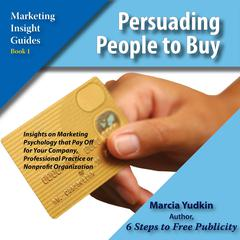 Persuading People to Buy by Marcia Yudkin audiobook