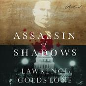 Assassin of Shadows by  Lawrence Goldstone audiobook
