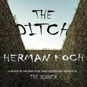 The Ditch by  Herman Koch audiobook