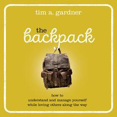 The Backpack by Tim A. Gardner audiobook