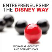 Entrepreneurship the Disney Way by  Robert Matthews audiobook