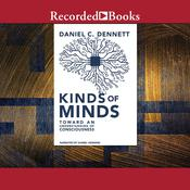 Kinds of Minds by  Daniel C. Dennett audiobook