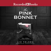 The Pink Bonnet by  Liz Tolsma audiobook