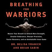 Breathing for Warriors by  Belisa Vranich audiobook