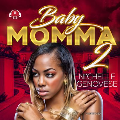 Baby Momma 2 by Ni'chelle Genovese audiobook