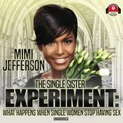 The Single Sister Experiment by  MiMi Jefferson audiobook
